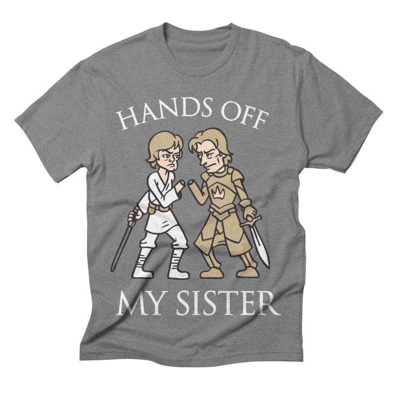 Hands Off My Sister Men's Triblend T-shirt by Spencer Fruhling's Artist Shop