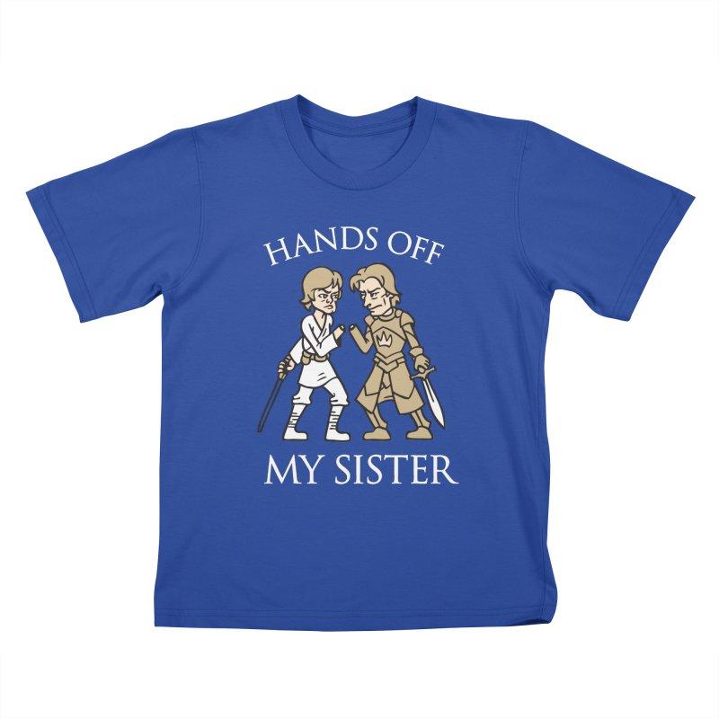 Hands Off My Sister Kids T-shirt by Spencer Fruhling's Artist Shop