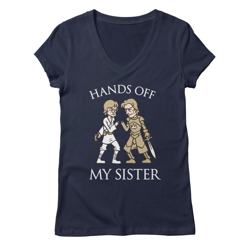 Hands Off My Sister Women's V-Neck by Spencer Fruhling's Artist Shop