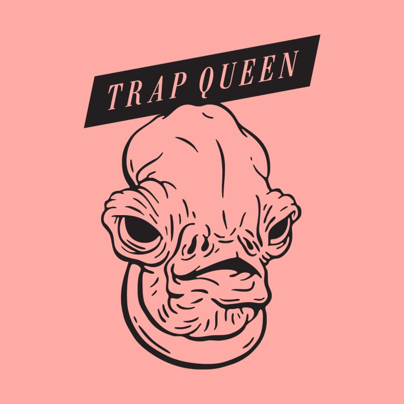 Trap Queen by Spencer Fruhling's Artist Shop