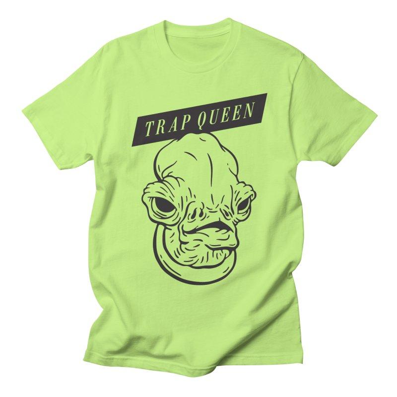 Trap Queen Men's T-shirt by Spencer Fruhling's Artist Shop