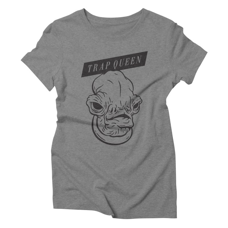 Trap Queen Women's Triblend T-shirt by Spencer Fruhling's Artist Shop