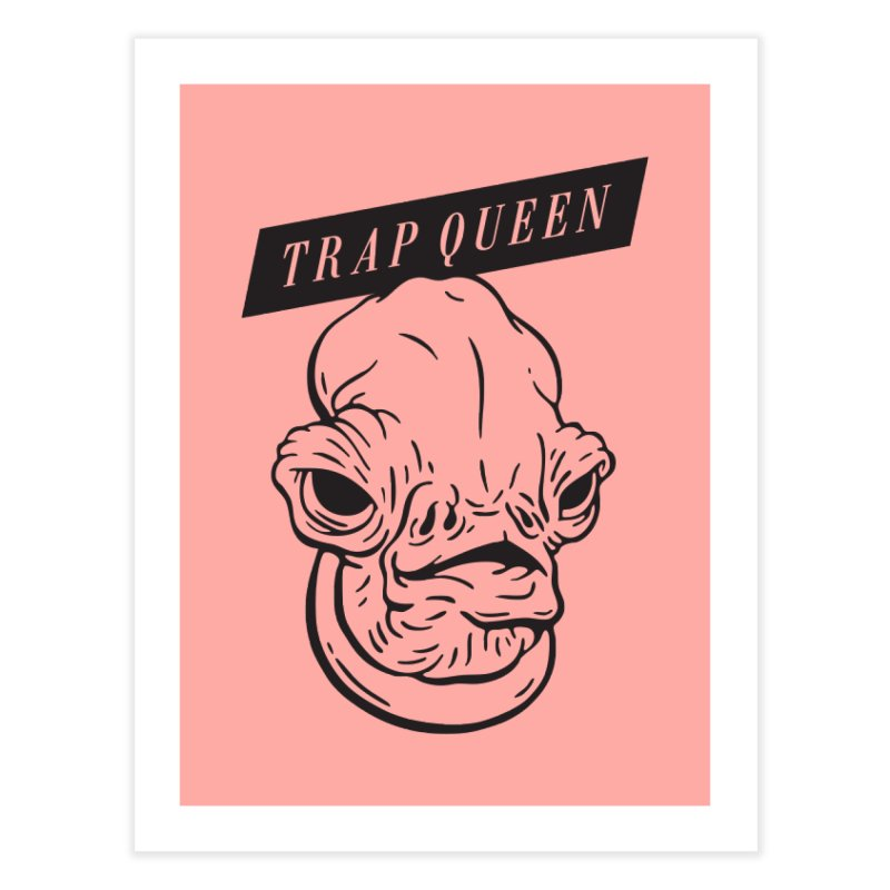 Trap Queen Home Fine Art Print by Spencer Fruhling's Artist Shop
