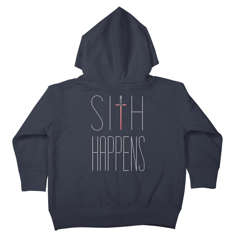 Sith Happens Kids Toddler Zip-Up Hoody by Spencer Fruhling's Artist Shop
