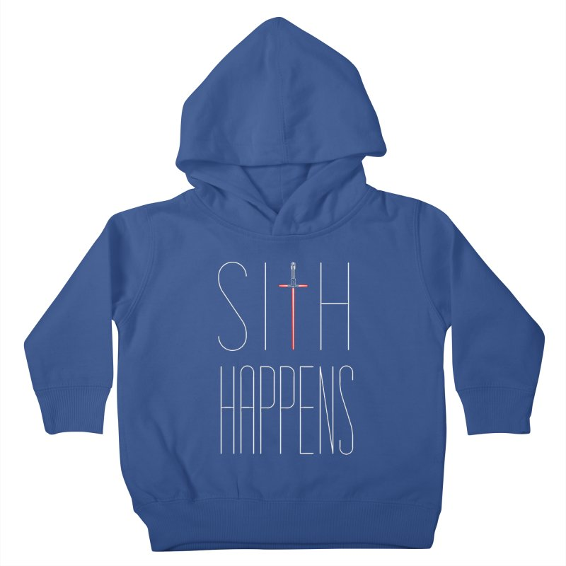 Sith Happens Kids Toddler Pullover Hoody by Spencer Fruhling's Artist Shop