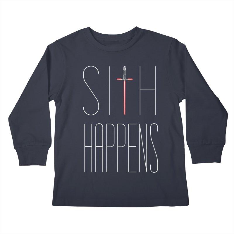 Sith Happens Kids Longsleeve T-Shirt by Spencer Fruhling's Artist Shop