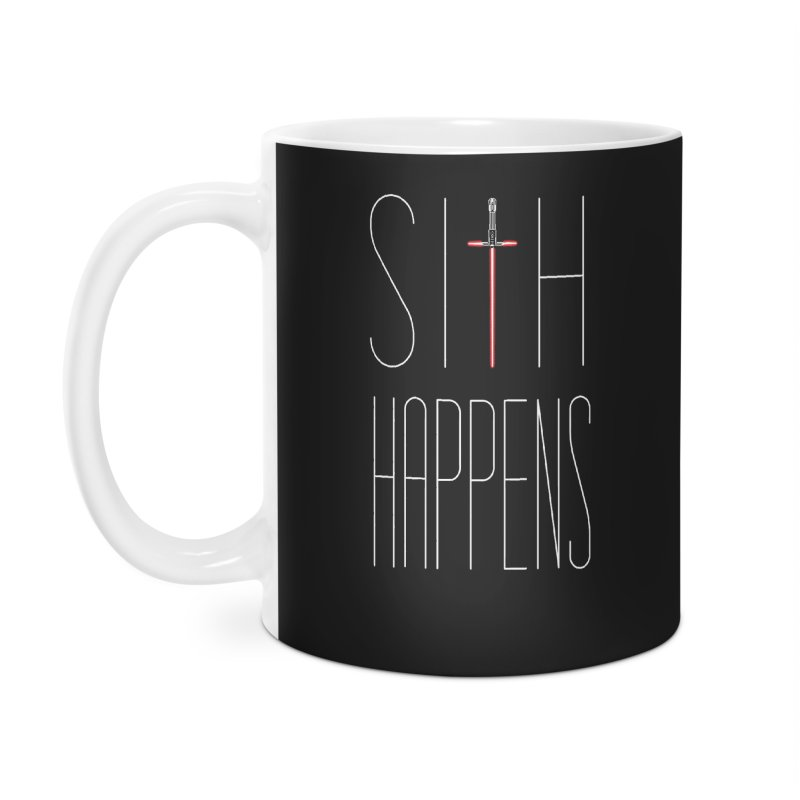 Sith Happens Accessories Mug by Spencer Fruhling's Artist Shop