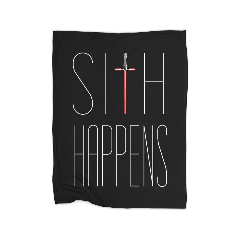 Sith Happens Home Blanket by Spencer Fruhling's Artist Shop