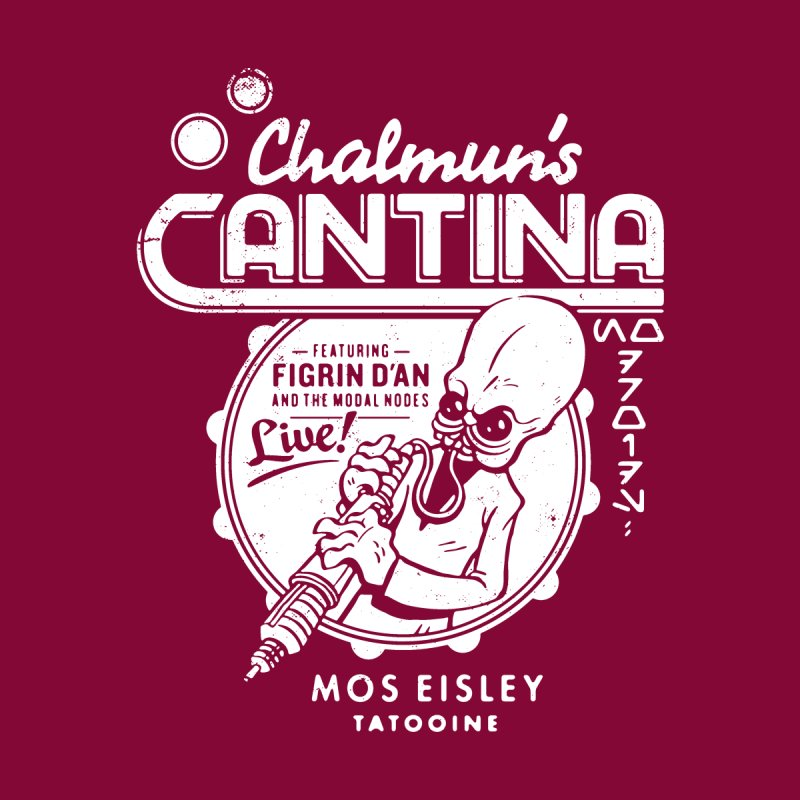 Chalmun's Cantina None  by Spencer Fruhling's Artist Shop