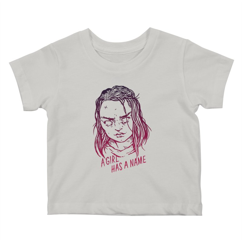 A Girl Has A Name Kids Baby T-Shirt by Spencer Fruhling's Artist Shop