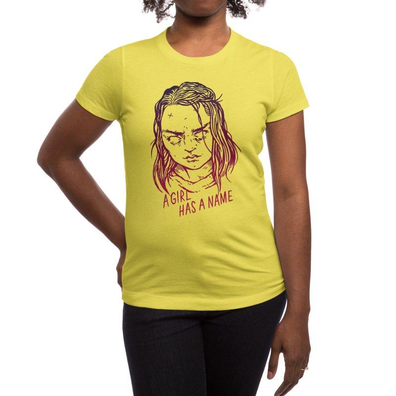 A Girl Has A Name Women's T-Shirt by Spencer Fruhling's Artist Shop