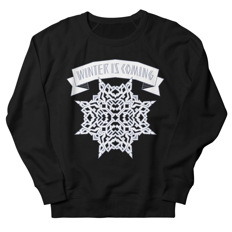 Winter Is Coming Women's Sweatshirt by Spencer Fruhling's Artist Shop