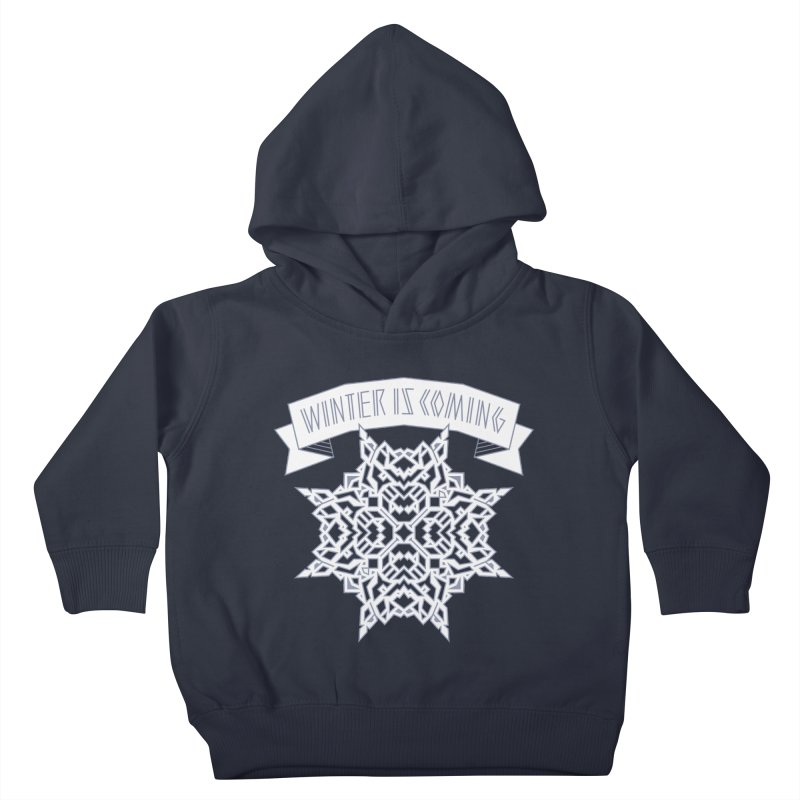 Winter Is Coming Kids Toddler Pullover Hoody by Spencer Fruhling's Artist Shop
