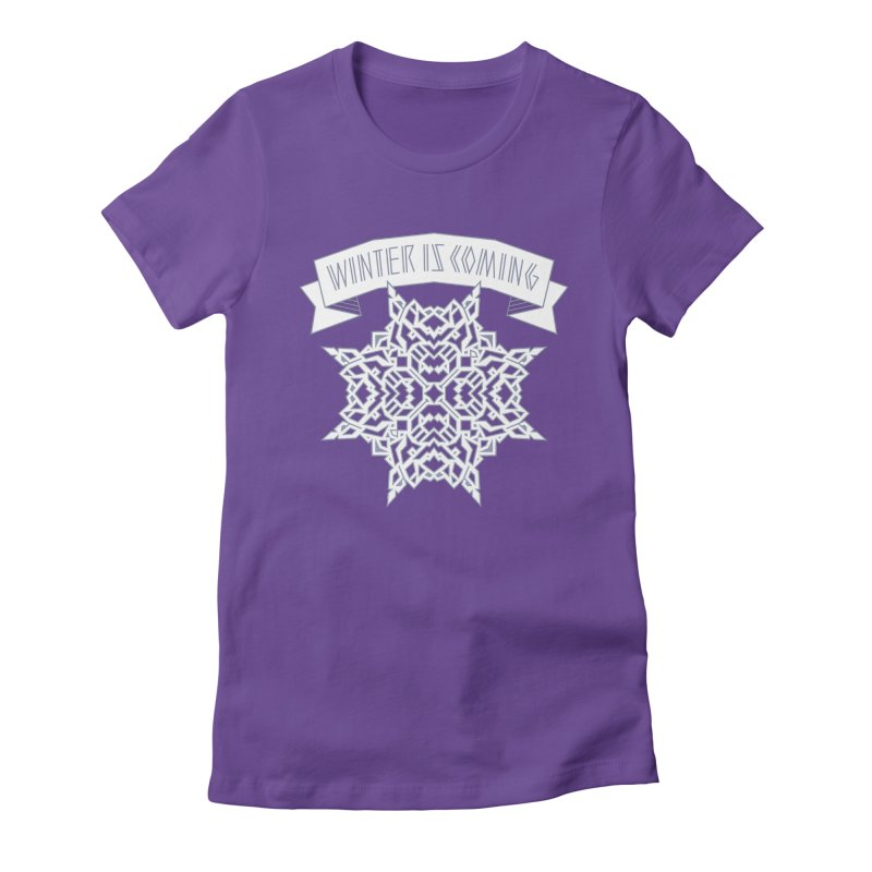 Winter Is Coming Women's Fitted T-Shirt by Spencer Fruhling's Artist Shop