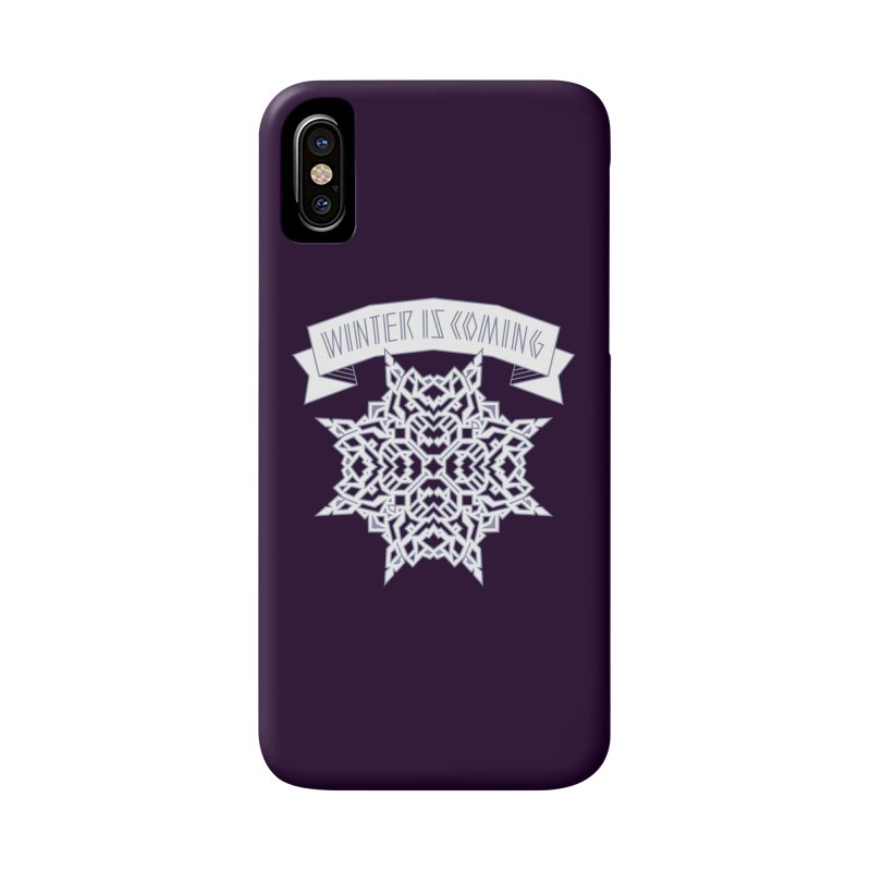 Winter Is Coming Accessories Phone Case by Spencer Fruhling's Artist Shop