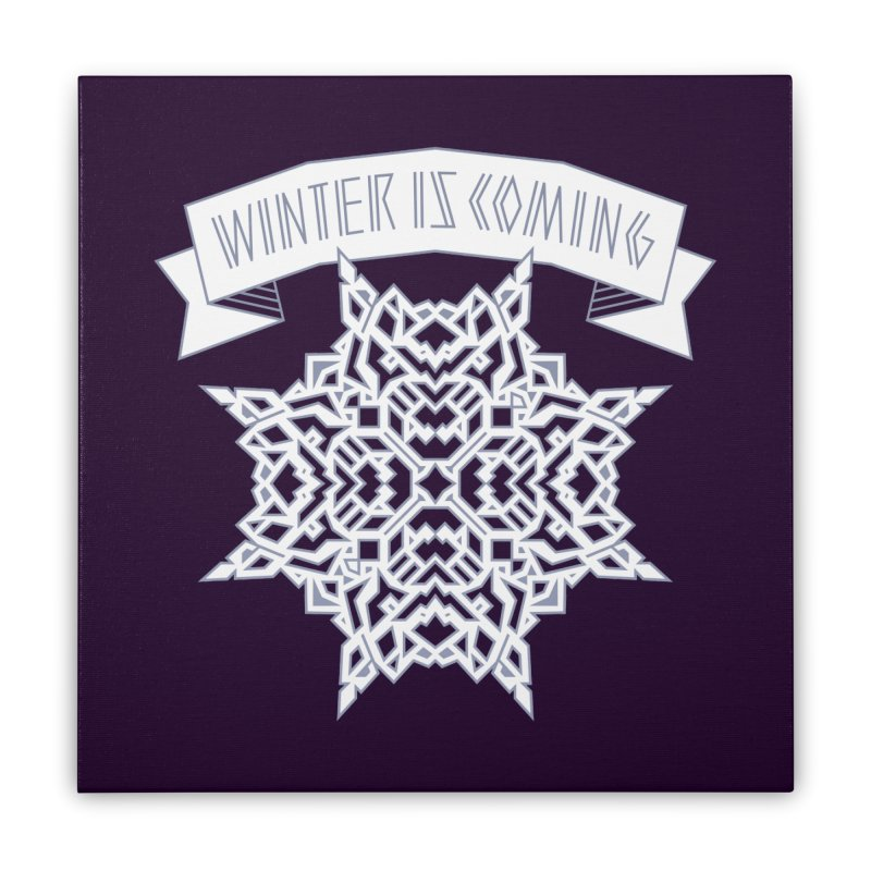 Winter Is Coming Home Stretched Canvas by Spencer Fruhling's Artist Shop