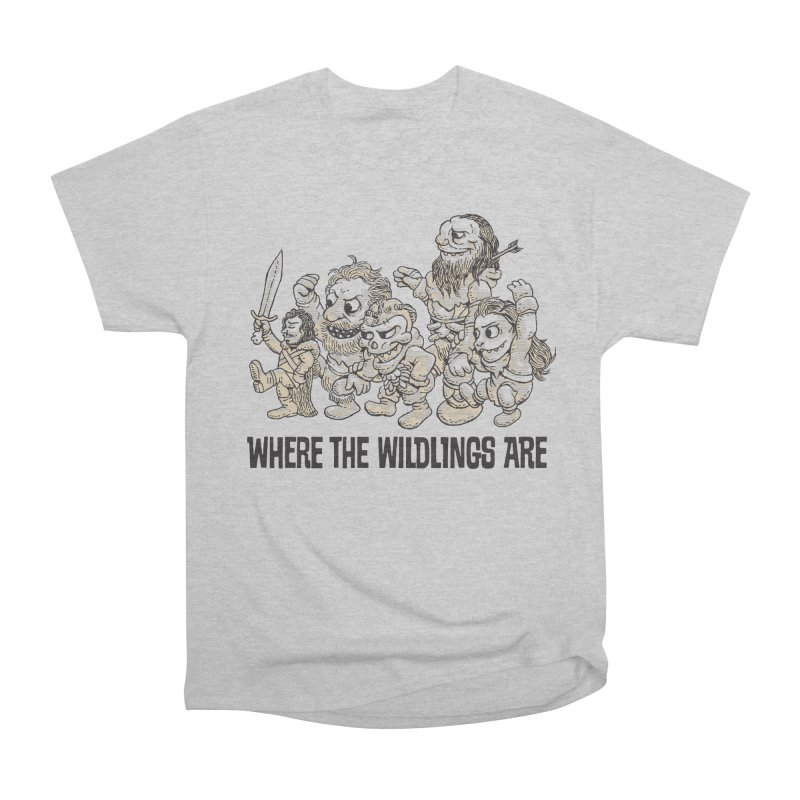 Where The Wildlings Are Women's Classic Unisex T-Shirt by Spencer Fruhling's Artist Shop