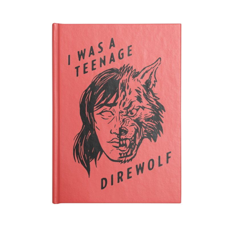 I Was A Teenage Direwolf Accessories Notebook by Spencer Fruhling's Artist Shop