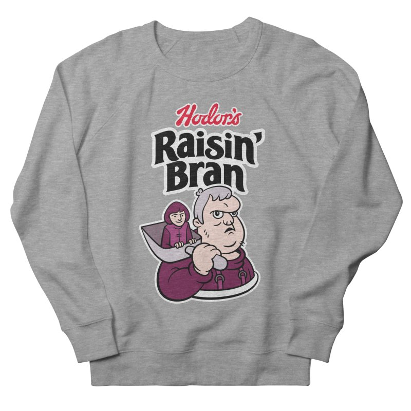 Hodor's Raisin' Bran Women's Sweatshirt by Spencer Fruhling's Artist Shop