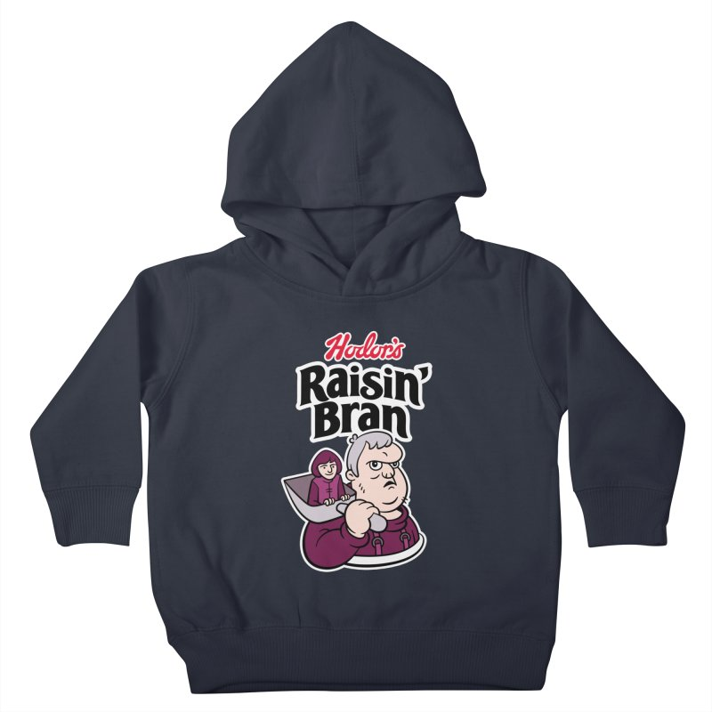 Hodor's Raisin' Bran Kids Toddler Pullover Hoody by Spencer Fruhling's Artist Shop