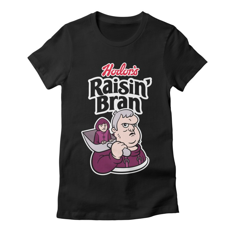Hodor's Raisin' Bran Women's Fitted T-Shirt by Spencer Fruhling's Artist Shop