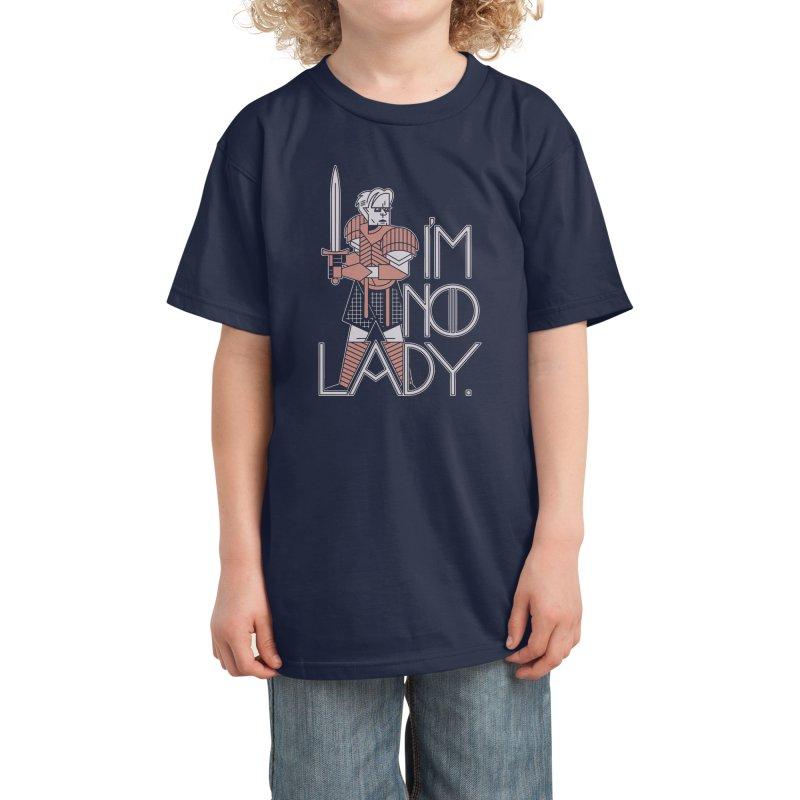 I'm No Lady Kids T-Shirt by Spencer Fruhling's Artist Shop