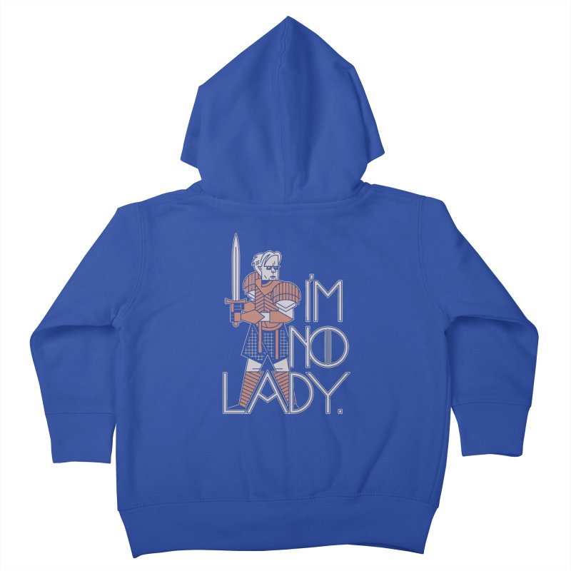 I'm No Lady Kids Toddler Zip-Up Hoody by Spencer Fruhling's Artist Shop