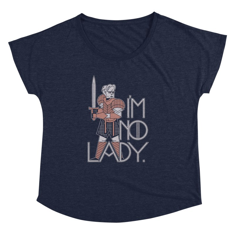 I'm No Lady Women's Dolman by Spencer Fruhling's Artist Shop