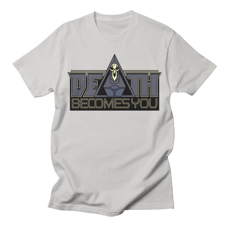 Death Becomes You Women's Unisex T-Shirt by Spencer Fruhling's Artist Shop