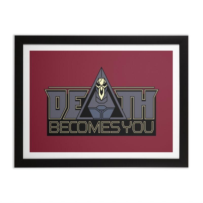 Death Becomes You Home Framed Fine Art Print by Spencer Fruhling's Artist Shop