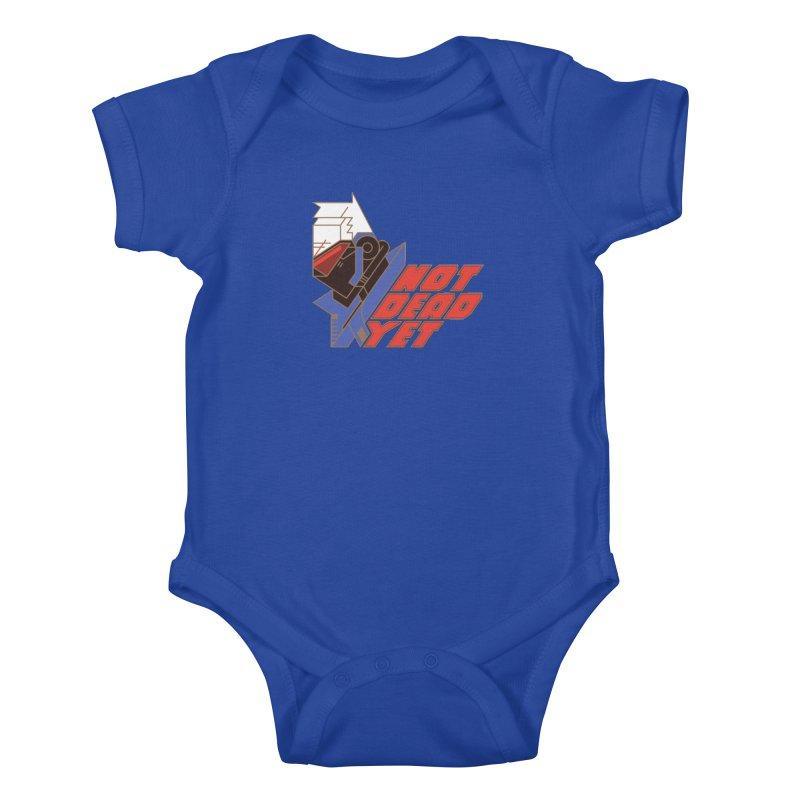 Not Dead Yet Kids Baby Bodysuit by Spencer Fruhling's Artist Shop