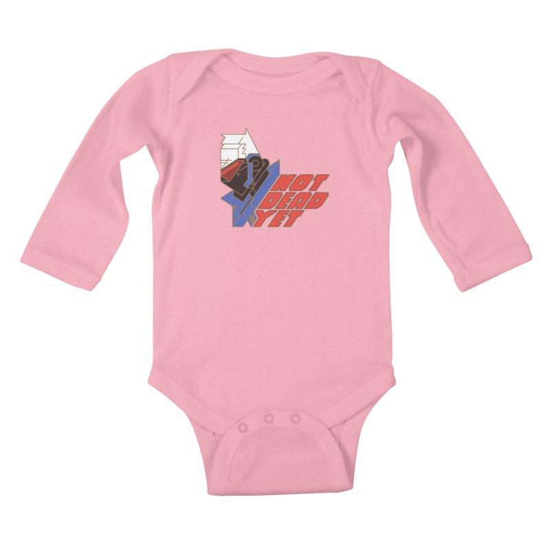 Not Dead Yet Kids Baby Longsleeve Bodysuit by Spencer Fruhling's Artist Shop