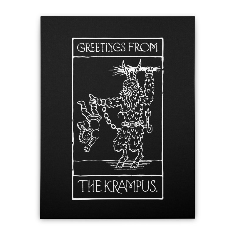 Greetings from the Krampus Home Stretched Canvas by Spencer Fruhling's Artist Shop