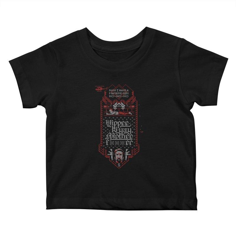 Yippee Ki-Yay Kids Baby T-Shirt by Spencer Fruhling's Artist Shop