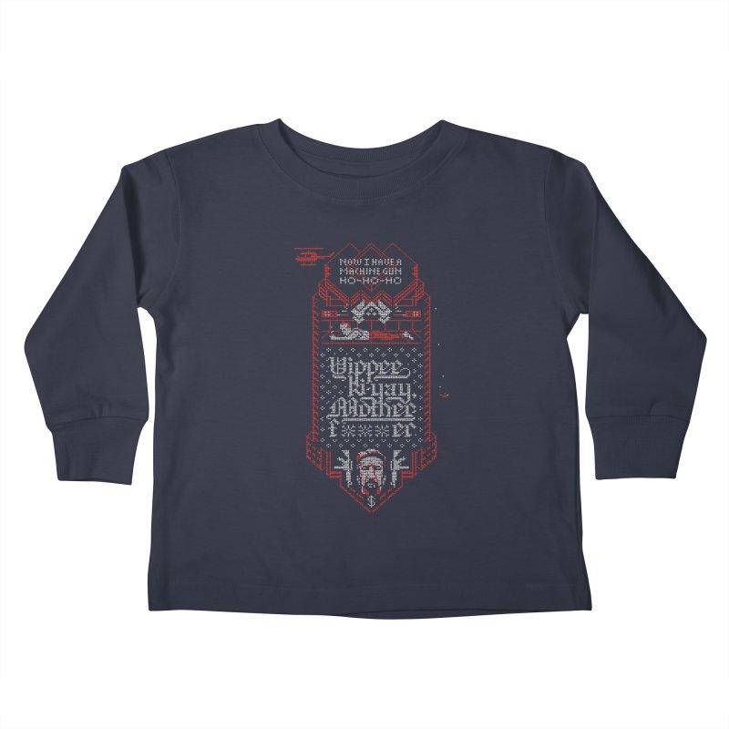 Yippee Ki-Yay Kids Toddler Longsleeve T-Shirt by Spencer Fruhling's Artist Shop