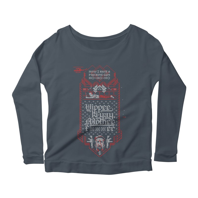 Yippee Ki-Yay Women's Scoop Neck Longsleeve T-Shirt by Spencer Fruhling's Artist Shop