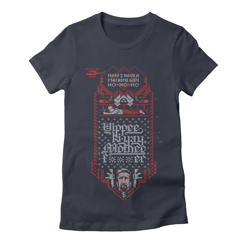 Yippee Ki-Yay Women's Fitted T-Shirt by Spencer Fruhling's Artist Shop