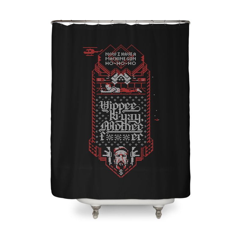 Yippee Ki-Yay Home Shower Curtain by Spencer Fruhling's Artist Shop