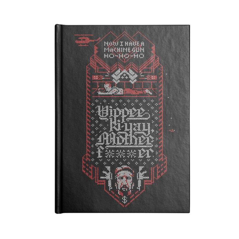 Yippee Ki-Yay Accessories Notebook by Spencer Fruhling's Artist Shop