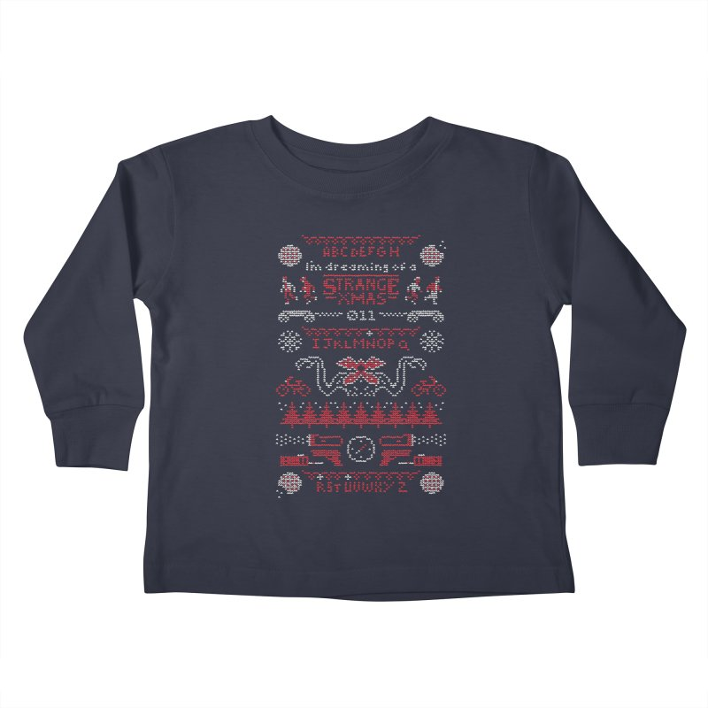 Strange Xmas Kids Toddler Longsleeve T-Shirt by Spencer Fruhling's Artist Shop
