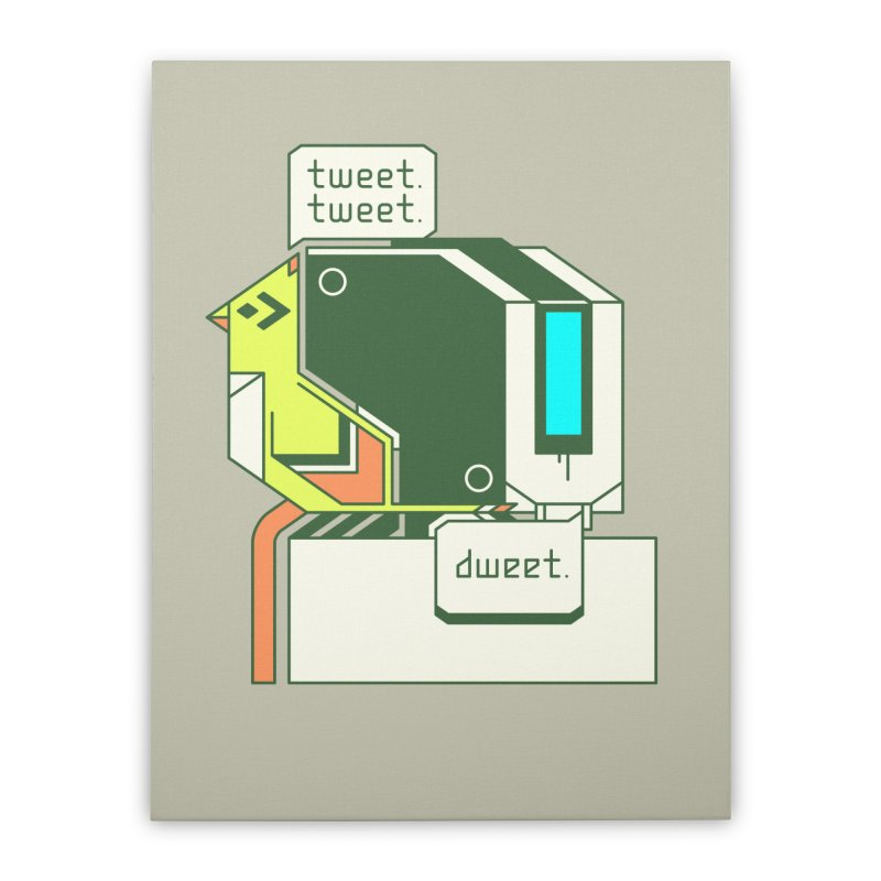 Tweet Tweet Dweet Home Stretched Canvas by Spencer Fruhling's Artist Shop