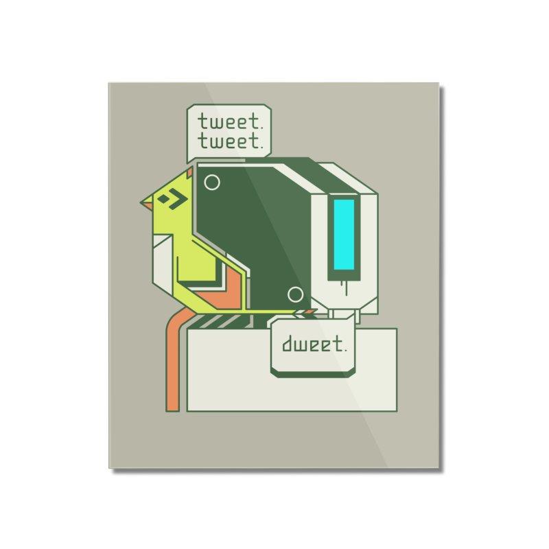 Tweet Tweet Dweet Home Mounted Acrylic Print by Spencer Fruhling's Artist Shop