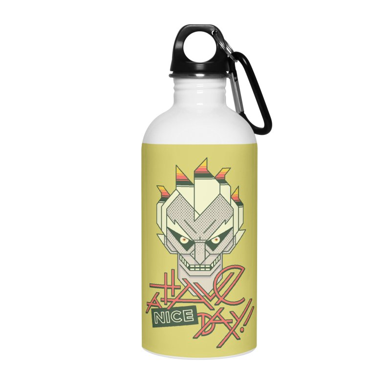 Have A Nice Day! Accessories Water Bottle by Spencer Fruhling's Artist Shop
