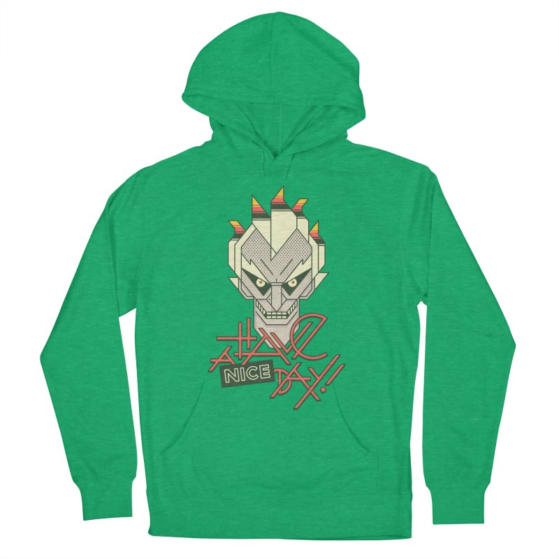 Have A Nice Day! Men's Pullover Hoody by Spencer Fruhling's Artist Shop