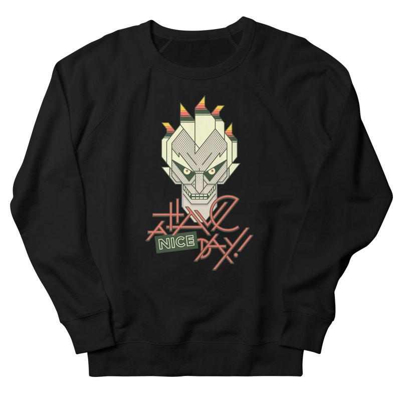 Have A Nice Day! Men's Sweatshirt by Spencer Fruhling's Artist Shop