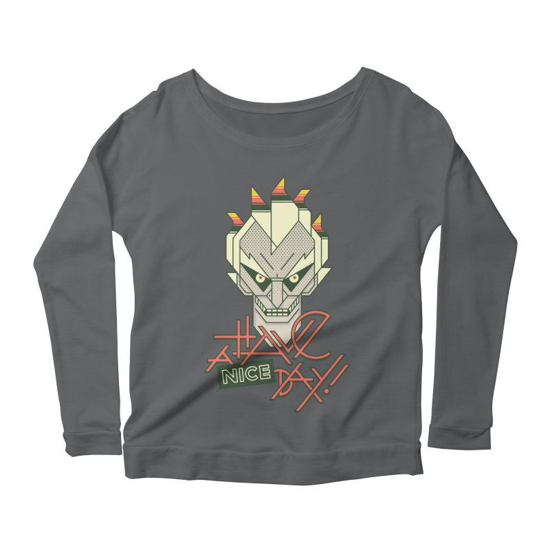 Have A Nice Day! Women's Longsleeve Scoopneck  by Spencer Fruhling's Artist Shop