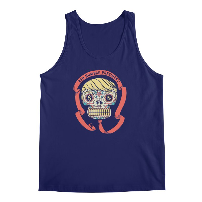 Bad Hombre President Men's Tank by spike00