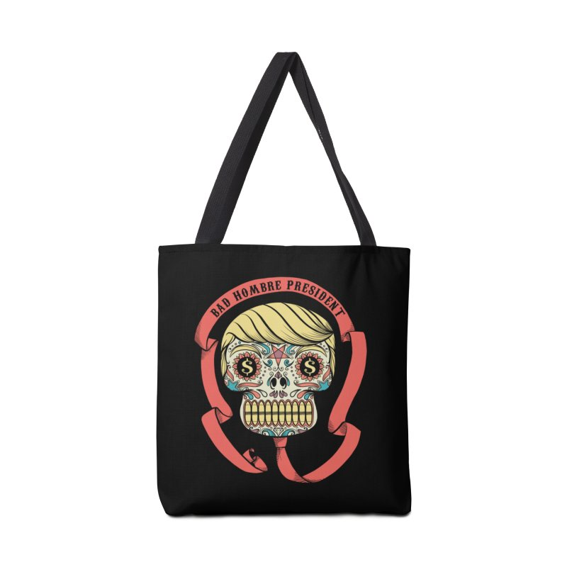 Bad Hombre President Accessories Bag by spike00