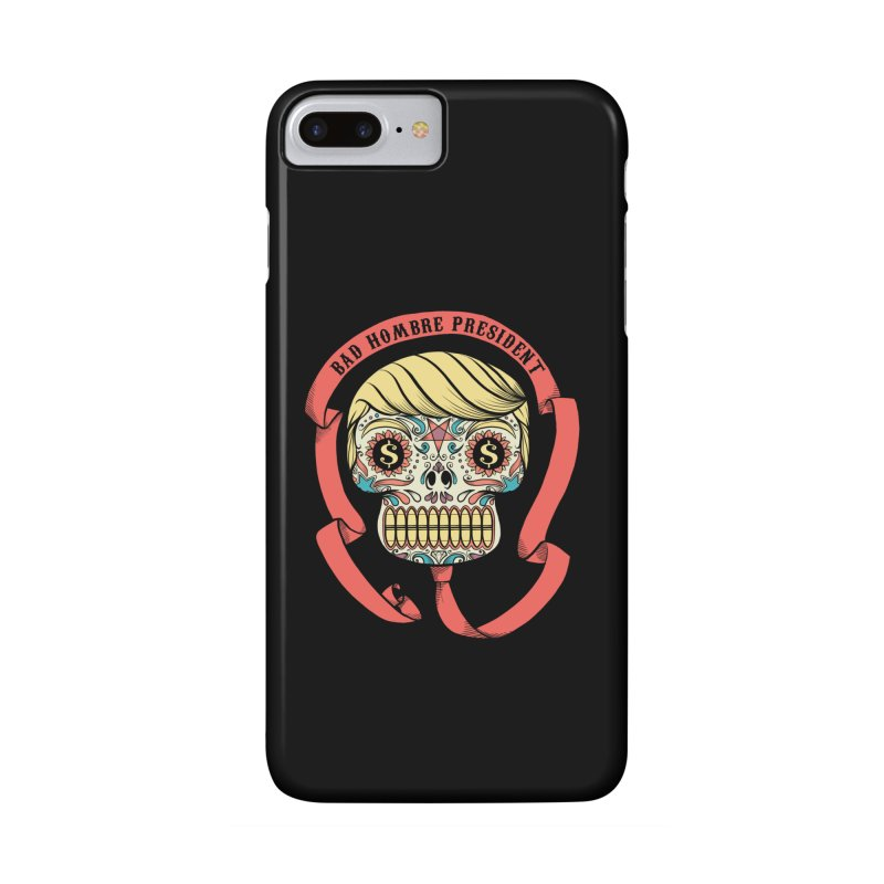 Bad Hombre President Accessories Phone Case by spike00