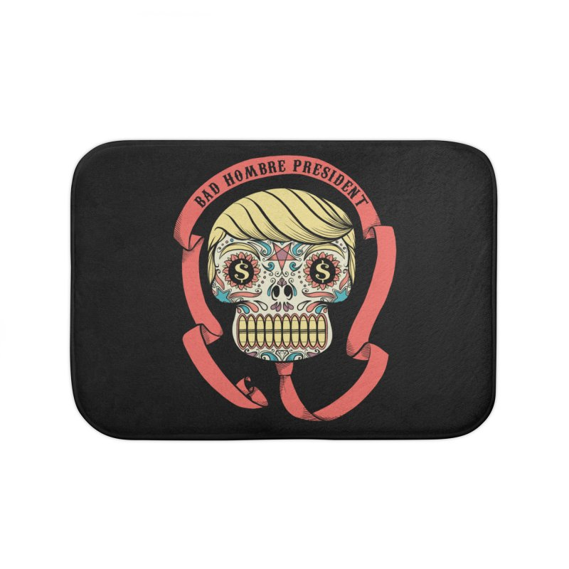 Bad Hombre President Home Bath Mat by spike00